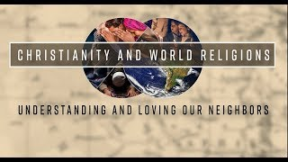 Christianity and World Religions Preview Video