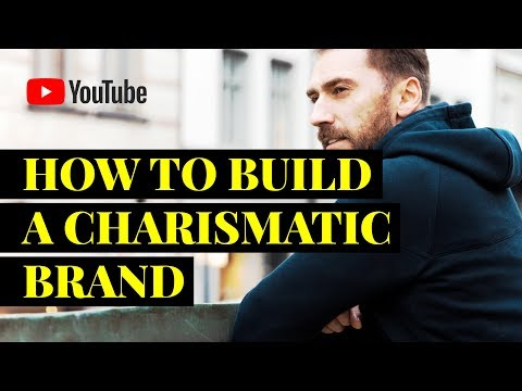 How to build a charismatic brand?