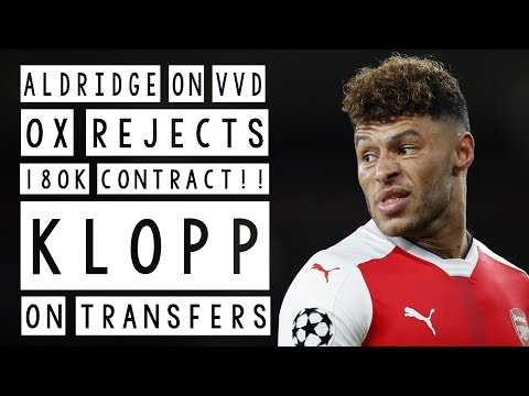 """OX REJECTS NEW CONTRACT!! KLOPP """"WE ARE IN TALKS"""" ALDRIDGE ON VVD!! EMRE ON MANE!! LFC NEWS"""