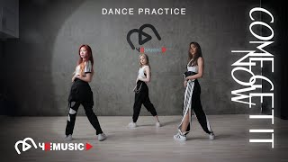 AR3NA - Come Get It Now [Dance Practice]