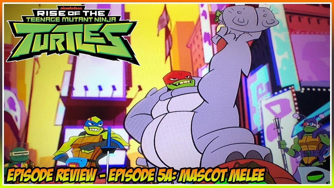 Rise of the Teenage Mutant Ninja Turtles Episode Review - Episode 5A:  Mascot Melee