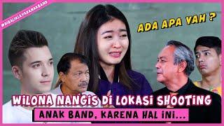 Download lagu WILONA NANGIS DI LOKASI SHOOTING ANAK BAND KARENA HAL INI ... | #dibaliklayar part 4