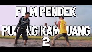Pulang Kampuang 2 (2019) - FIlm Pendek Minang [Subtittle Indonesia]