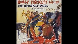 Bobby Hackett & Vic Dickenson -  Live at The Roosevelt Grill  - Vol.1 ( Full Album )