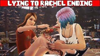 LIFE IS STRANGE BEFORE THE STORM EPISODE 3 ENDING Lie to Rachel Ending + Secret Ending