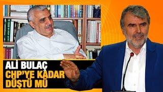 Resul TOSUN    Ali Bulaç CHP'ye kadar düştü mü