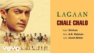 A.R. Rahman - Chale Chalo Best Audio Song|Lagaan|Aamir Khan|Srinivas|Ashutosh Gowariker