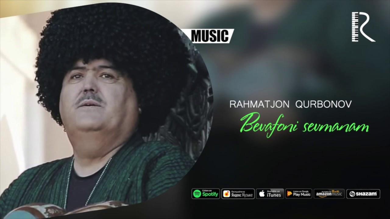 Rahmatjon Qurbonov - Bevafoni sevmanam | Рахматжон Курбонов - Бевафони севманам (music version)