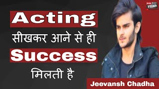 Training is Must for Actors | Jeevansh Chadha Interview | #FilmyFunday | Joinfilms