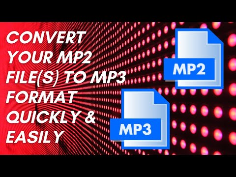 How to Convert MP2 to MP3 (PC & Mac users only)