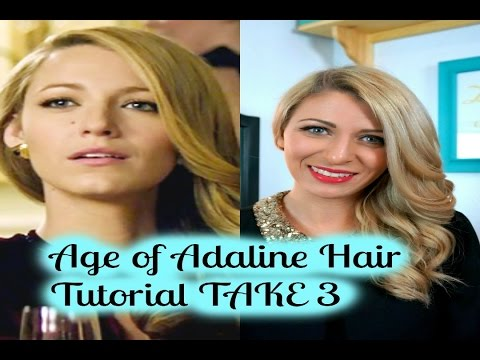 Age Of Adaline Hair Tutorial Take