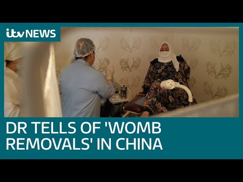 Uighur doctor tells of 'forced abortions and removal of wombs' in China | ITV News