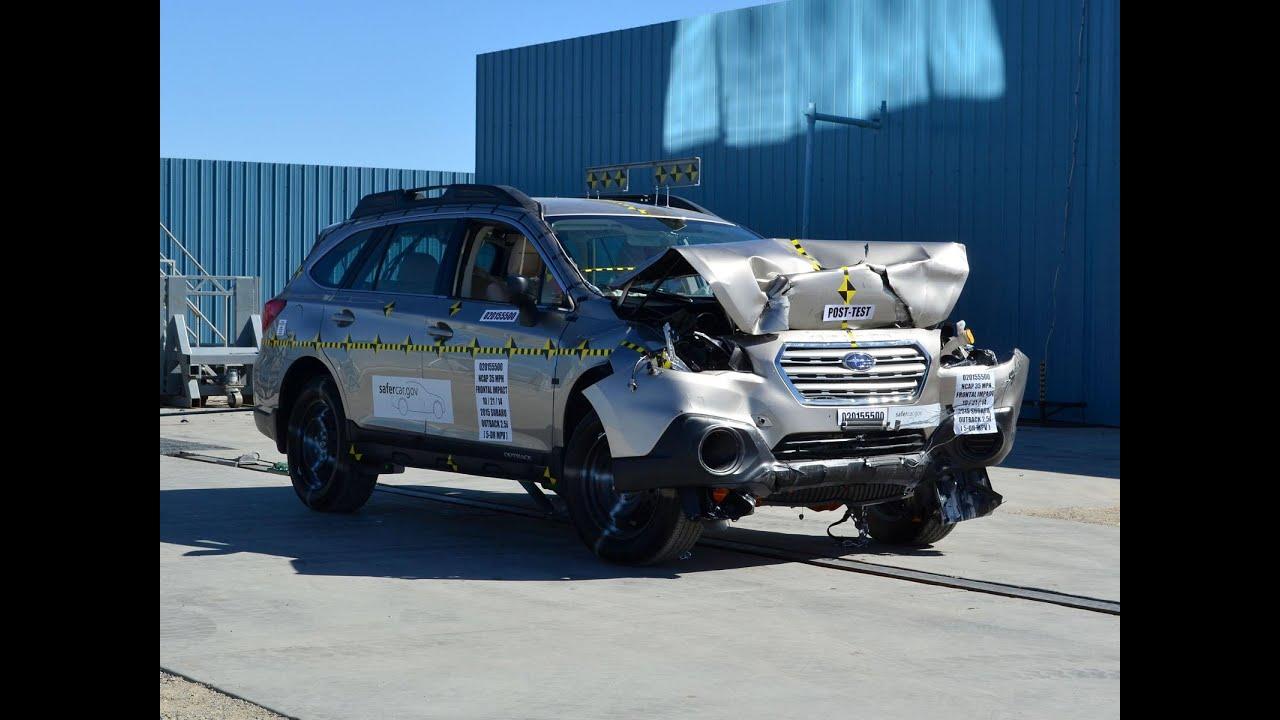 2015 2017 Subaru OutbackLegacy NHTSA Frontal Impact YouTube