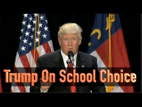 Donald Trump Speaks About School Choice and Education Reform