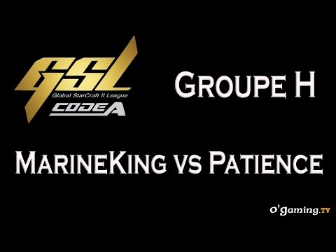 MarineKing vs Patience - GSL 2015 Saison 2 Code A - Groupe H