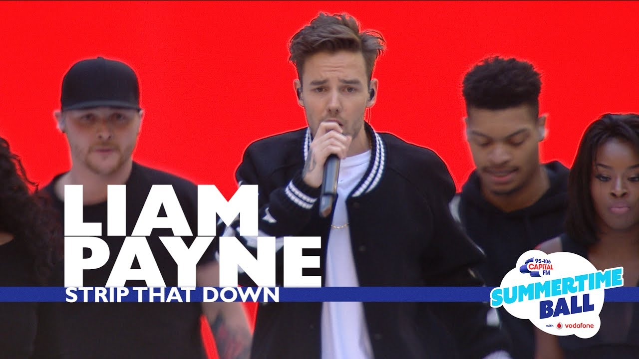 Liam Payne - 'Strip That Down'  (Live At Capital's Summertime Ball 2017) #1