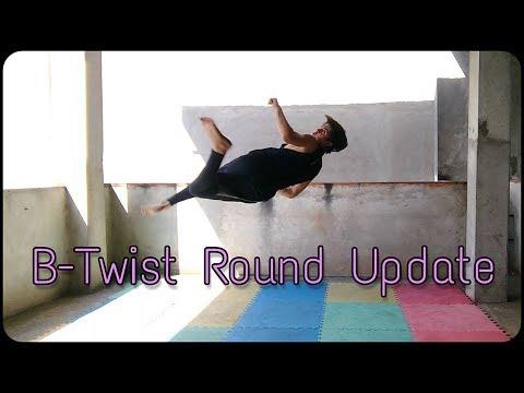 My B-Twist Round Update