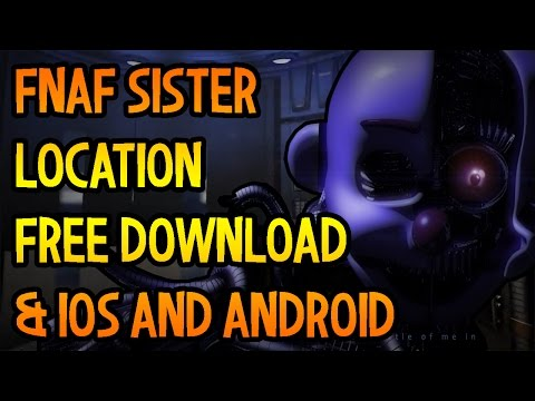 FNaF Sister Location Download IOS Android