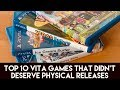 Top 10 PS Vita Games that didn't deserve a physical release