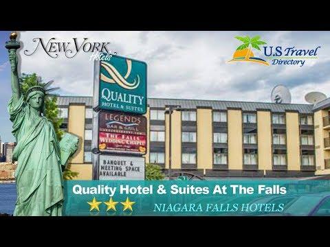 Quality Hotel & Suites At The Falls - Niagara Falls Hotels, New York