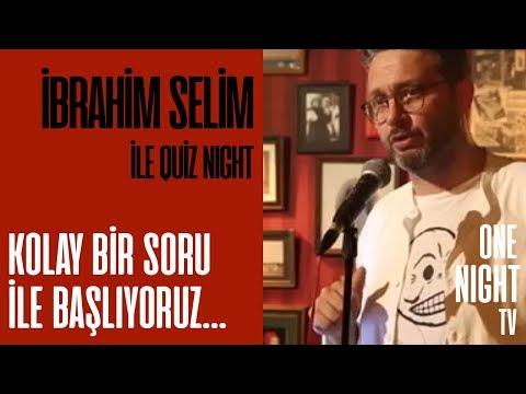 İbrahim Selim İle Quiz Night - 6 (Bölüm 1) – Kolay Bir Soru İle Başlıyoruz