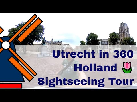 Utrecht in 360 🌐 Sightseeing Tour  Hello from Holland 🌷🇳🇱