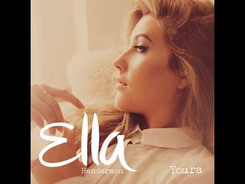Ella Henderson - Yours (Lyrics)