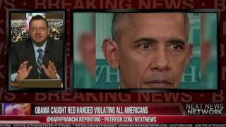 BREAKING: OBAMA CAUGHT RED HANDED VIOLATING ALL AMERICANS!