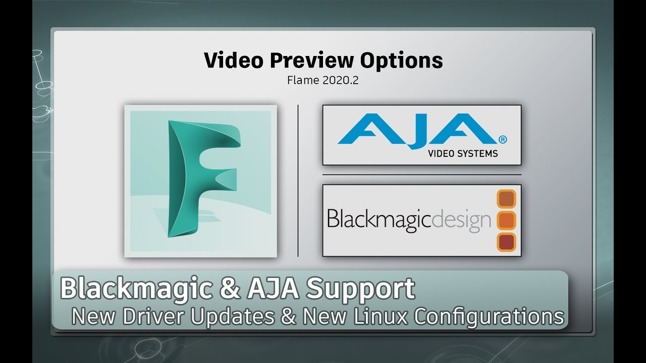 Blackmagic Design Aja Support Flame 2020 2 Youtube