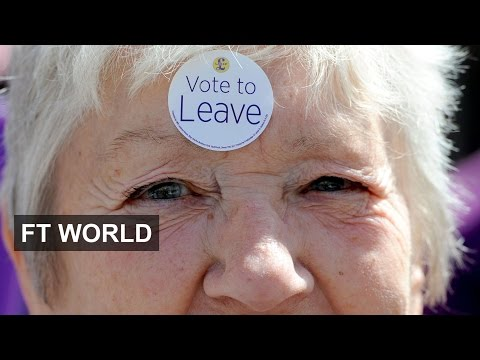UK votes for Brexit in EU referendum | FT World