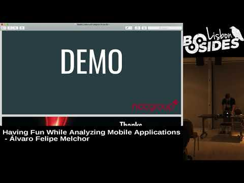 BSides Lisbon 2017 - Having fun while analyzing mobile applications by Álvaro Felipe Melchor