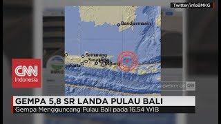 Gempa 5,8 SR Guncang Pulau Bali