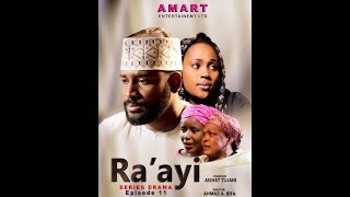 RA'AYI EPISODE 11 LATEST HAUSA SERIES DRAMA WITH ENGLISH SUBTITLES