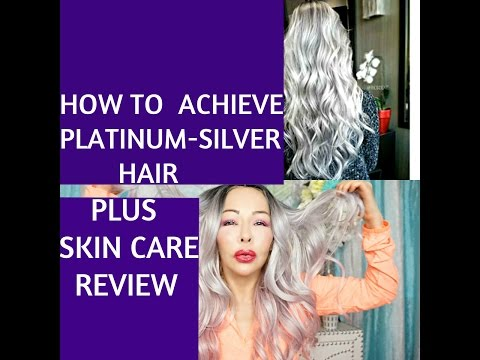 How to OBTAIN PLATINUM SILVER HAIR with minimum damage- Plus skin care REVIEW