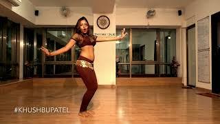 Dilbar | Satyameva Jayate | Khushbu Patel | Belly Dance  Choreography