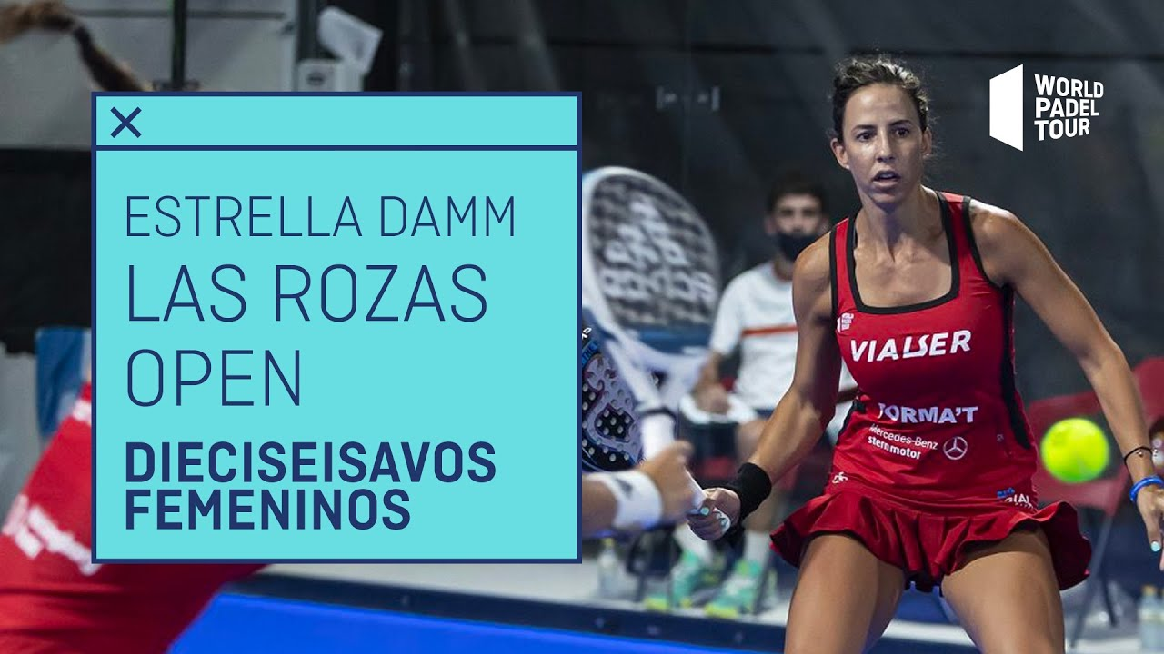 Resumen Dieciseisavos de Final Femeninos Estrella Damm Las Rozas Open 2021