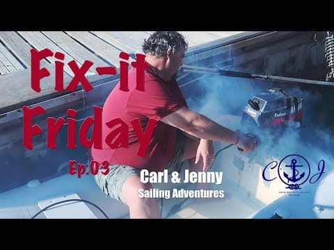 Fix it Friday - The dinghy looks like its on fire -  Carl and Jenny's