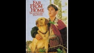 Opening To Far From Home:The Adventures Of Yellow Dog 1995 VHS
