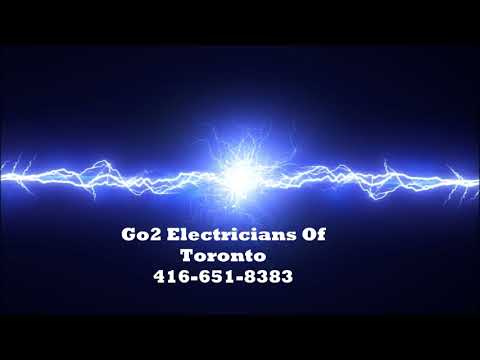 Go2 Electricians Of Toronto 416-651-8383 For The Best Toronto Electrician