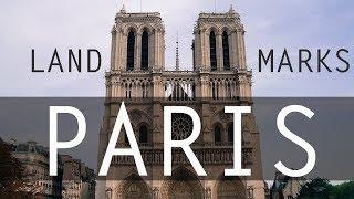5 BEST LANDMARKS TO SEE IN PARIS IN 2018   FRANCE