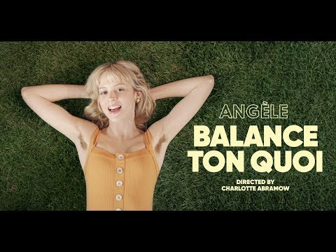 Youtube: Angèle – Balance Ton Quoi [CLIP OFFICIEL]