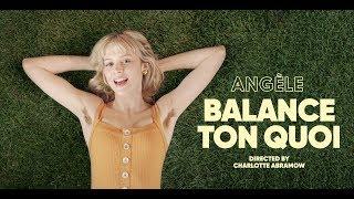 Gambar cover Angèle - Balance Ton Quoi [CLIP OFFICIEL]