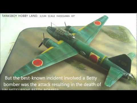 Mitsubishi Betty Bomber & Adm. Isoroku Yamamoto  一式陸攻と山本五十六