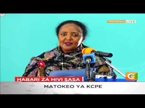 Education CS Amina Mohammed announces the 2018 KCPE results