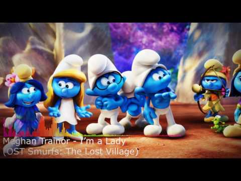 Meghan Trainor - I'm a Lady (OST Smurfs: The Lost Village)