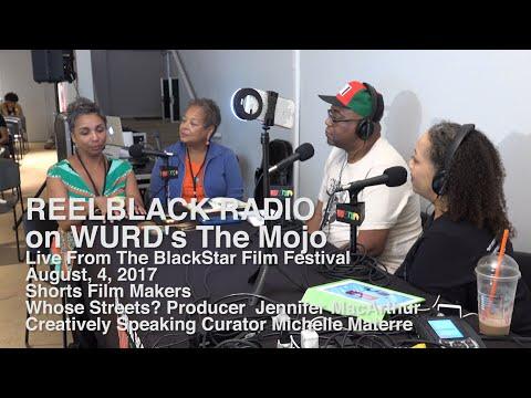 Reelblack Radio - Live From Blackstar Film Festival (8/4/2017)