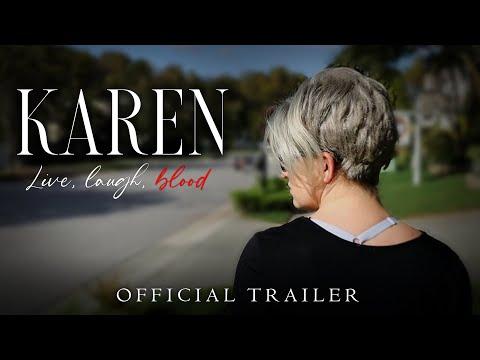 Karen: Live Laugh Blood - Movie Trailer