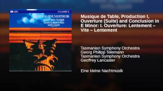 Musique de Table, Production I, Ouverture (Suite) and Conclusion in E Minor: I. Ouverture:...