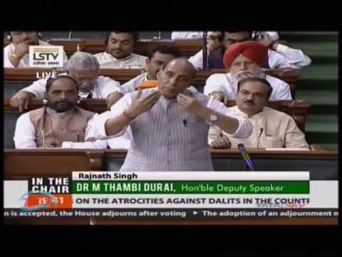 HM Shri Rajnath Singh statement in Lok Sabha on Dalit Atrocities