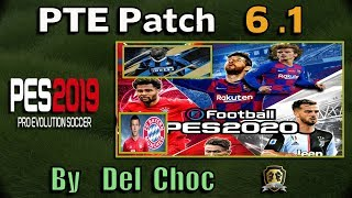 [PES 2019] PTE Patch 6.1 Next Season 19/20 | Unofficial by Del Choc